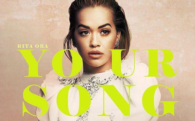 """Rita Ora пусна видеото към новото си парче """"Your Song"""""""