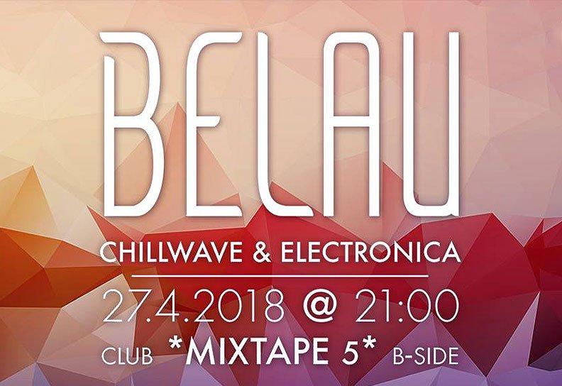 Belau in Mixtape 5