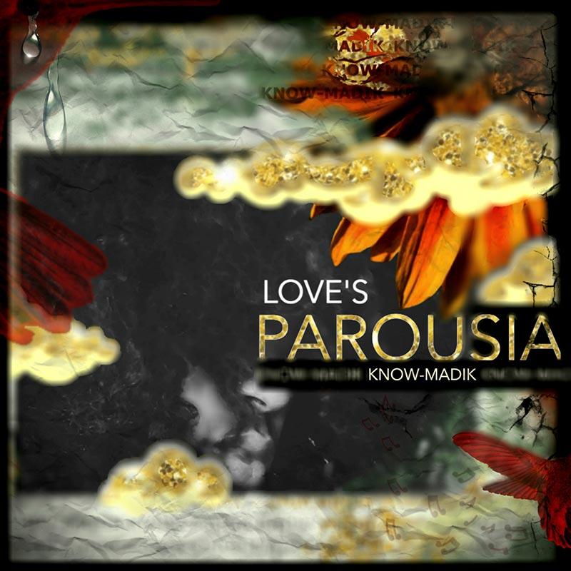 LOVES PAROUSIA Album Cover