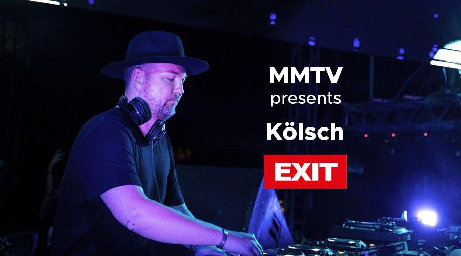 Kolsch - EXIT Festival 2018 | MMTV Online