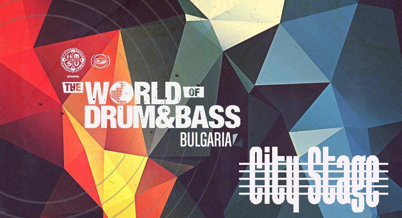 30 ноември City Stage | HMSU presents: The World of Drum & Bass - Bulgaria