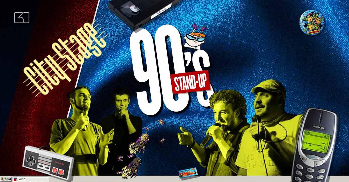 28 ноември City Stage | 90's Stand-up * Стендъп Сряда в City Stage