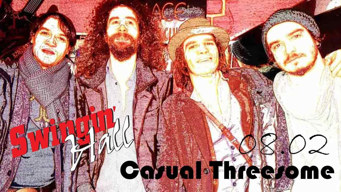 08 февруари 2019 г. 22:30ч. Swingin' Hall | Casual Threesome Live