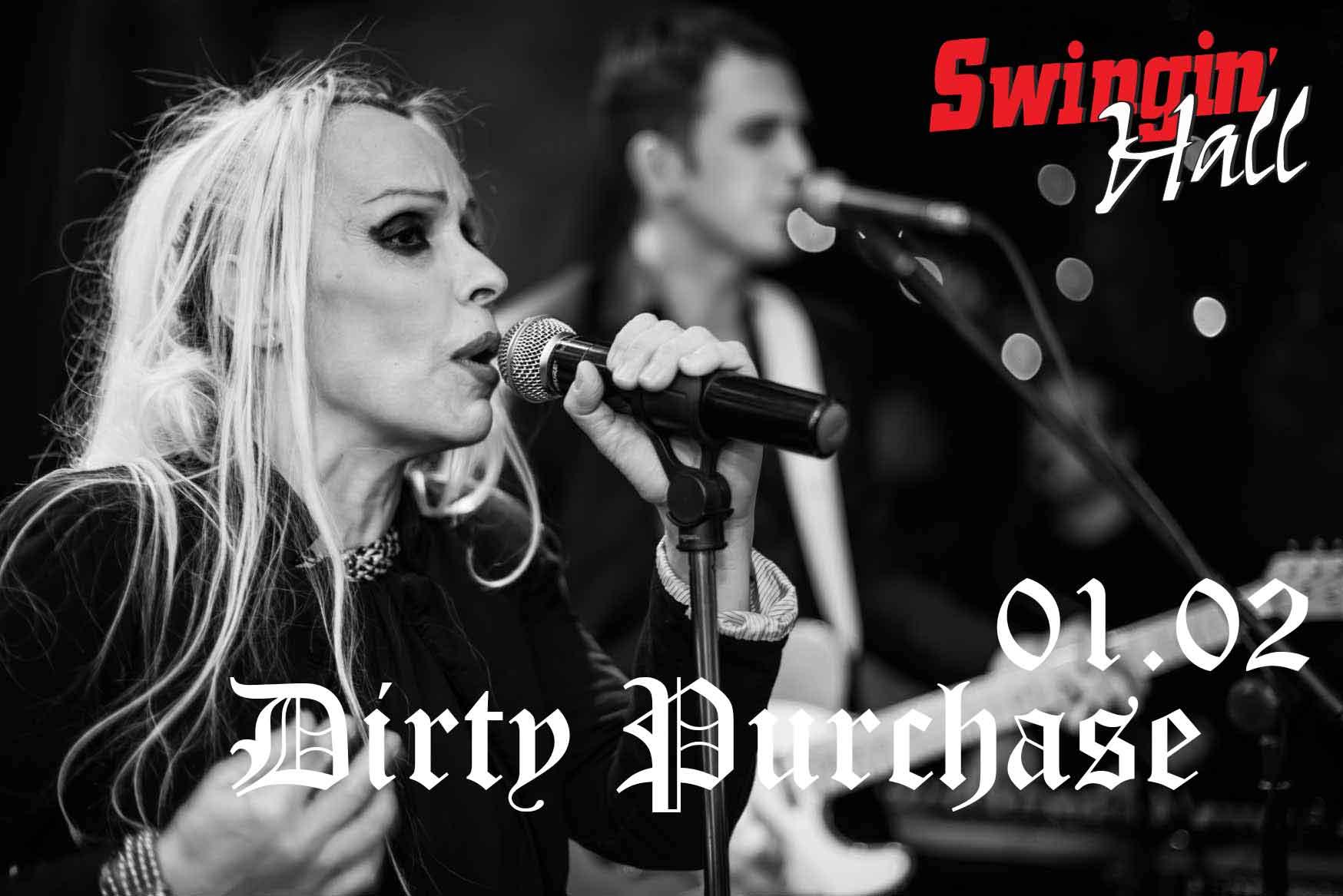 01 февруари 2019 г. 22:30ч. Swingin' Hall | Dirty Purchase