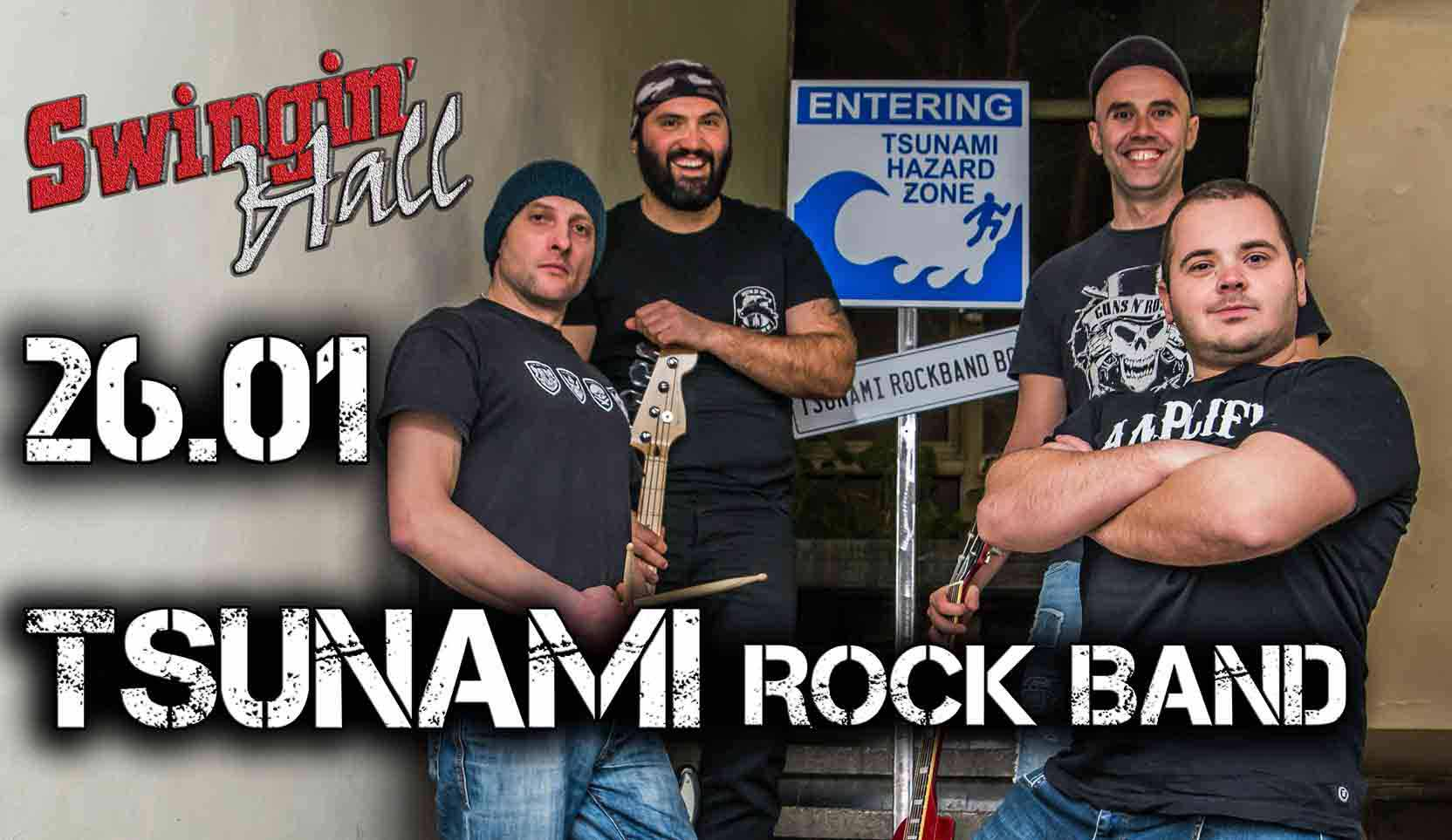 26 януари 2019 г. 21:00ч. Swingin' Hall | Tsunami Rock Band