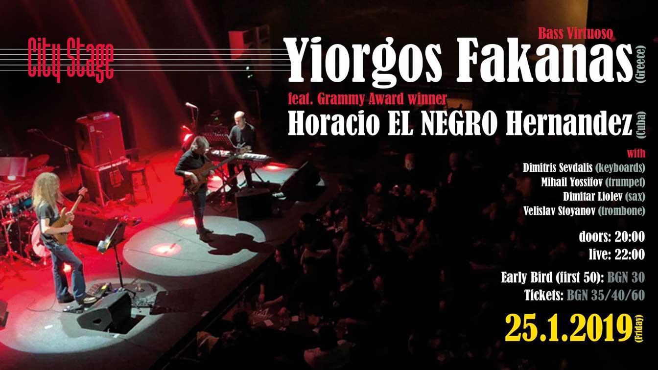 25 януари 2019 г. 20:00ч. City Stage | Yiorgos Fakanas feat. Horacio El NEGRO Hernandez