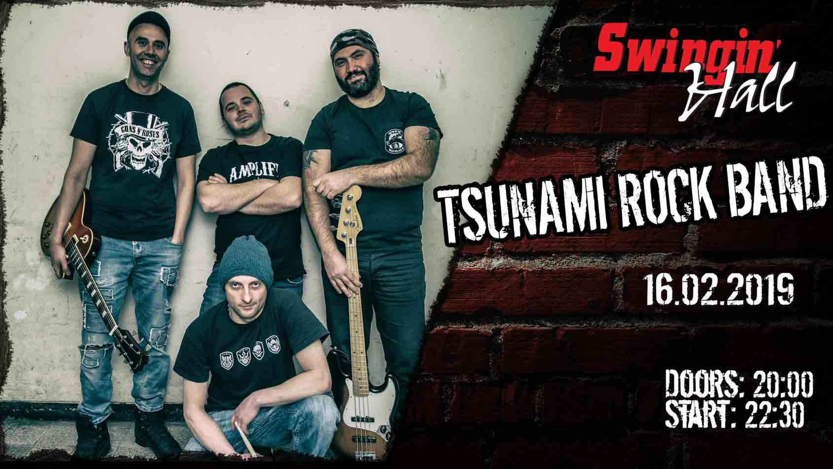 16 февруари 2019 г. 20:00ч. Swingin' Hall | Tsunami Rock Band
