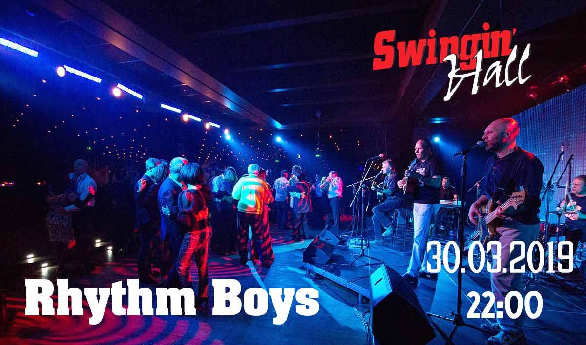 30 март 2019 г. 22:00 ч. Swingin' Hall | Rhythm Boys