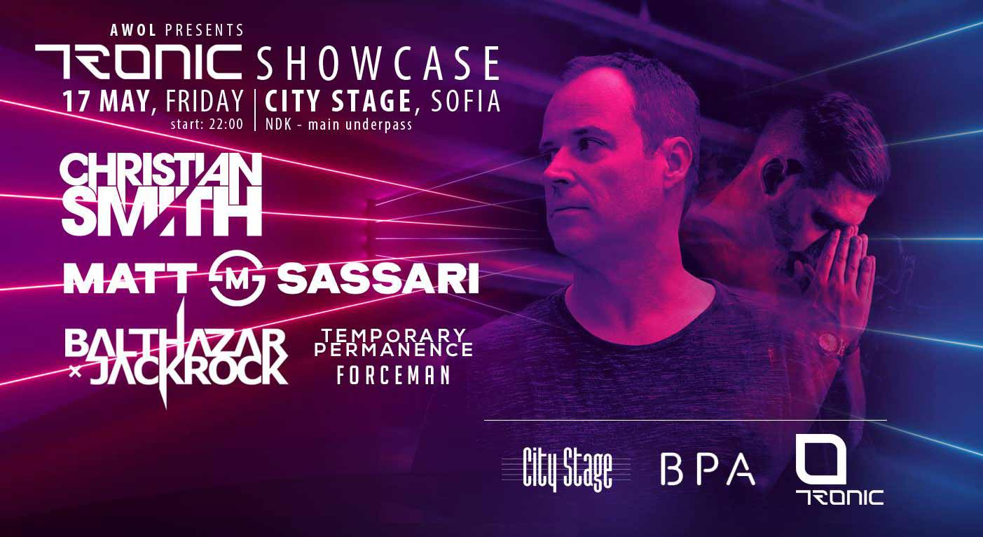 17 май 2019 г. 22:00 ч. City Stage | Tronic Showcase - Christian Smith & Matt Sassar