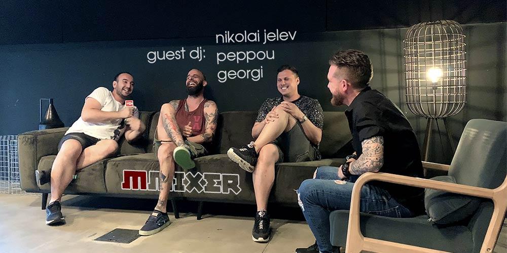Гости на MMixer са Николай Желев, Peppou и Georgi или Festival In The Nature