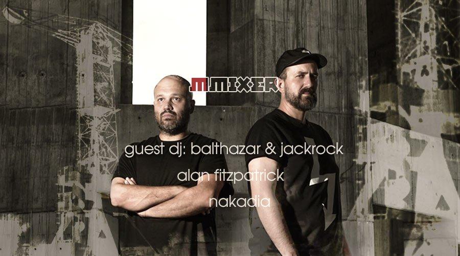 Balthazar & Jackrock са DJ гостите в MMixer