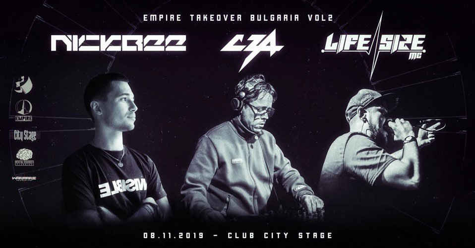08 ноември 2019 г. 22:00 ч. City Stage | Empire Takeover Bulgaria #2 w/ NickBee, CZA & more