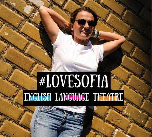 07 декември 2019 г. 18:30 ч. Театър Азарян | #LOVESOFIA на английски език