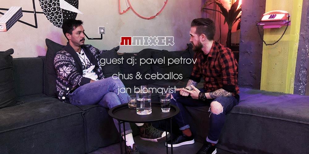 Тази седмица Guest DJ на Павел в MMixer е Pavel Petrov | MMTV
